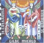SINT CATHARINA en SINT BARBARA GILDE, Mierlo